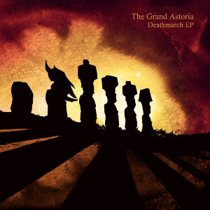 the grand astoria deathmarch ep
