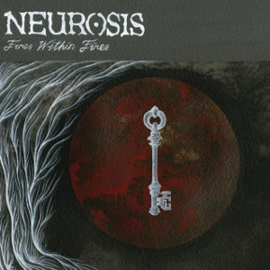 neurosis fires within fires