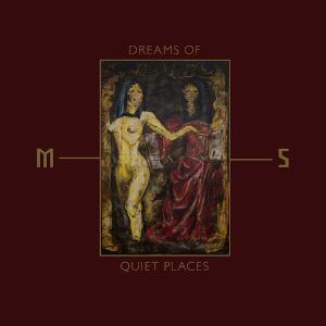 mord a stigmata dreams of quiet places