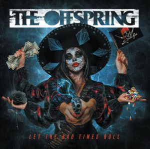 offspring let the bad times roll